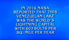 In 2016 NASA reported that this Venezuelan lake was the world's lightning capital with 603 bolts per sq. mile per year